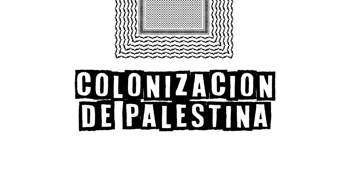 ¿Qué hace Israel en Palestina?