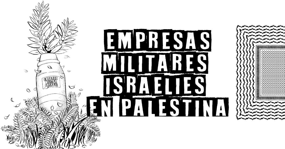Principales compañías militares israelíes en Palestina.