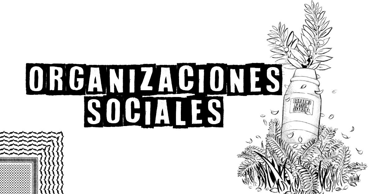Presión desde organizaciones sociales